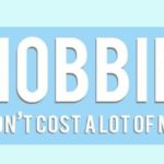 9 Hobbies That Don't Cost A Lot